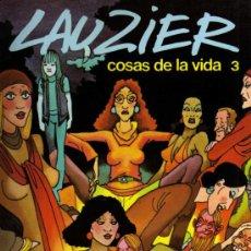 Cómics: COSAS DE LA VIDA 3 - LAUZIER - GRIJALBO / DARGAUD . Lote 27813567