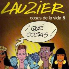 Cómics - COSAS DE LA VIDA 5 - LAUZIER - GRIJALBO / DARGAUD - 27813569