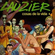 Cómics: COSAS DE LA VIDA 4 - LAUZIER - GRIJALBO / DARGAUD . Lote 27813570