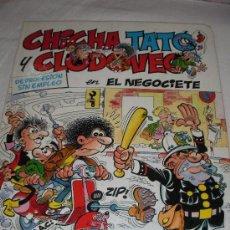 Cómics: CHICHA TATO Y CLODOVEO EL NEGOCIETE. Lote 27917789