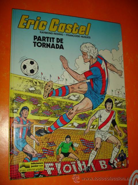 ERIC CASTEL Nº 2 PARTIT DE TORNADA . 980 GRIJALBO - JUNIOR . (Tebeos y Comics - Grijalbo - Eric Castel)