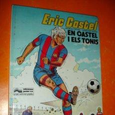 Cómics: ERIC CASTEL Nº 1 EN CASTEL I ELS TONIS . GRIJALBO - JUNIOR 1980 .. Lote 27984524