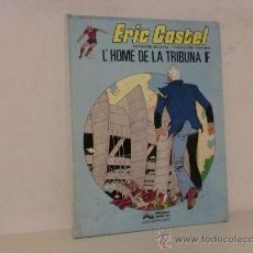Cómics: ERIC CASTEL L,HOME DE LA TRIBUNA F AÑO 1983 NO 5. Lote 28117021