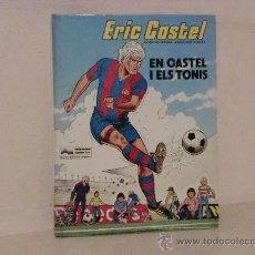 Cómics: ERIC CASTEL EN CASTEL I ELS TONIS AÑO 1983 NO 1. Lote 28117091