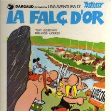 Cómics: ASTERIX - LA FALÇ D'OR - GOSCINNY / UDERZO - 1984 - GRIJALBO - DARGAUD - EN CATALÁN. Lote 28242190