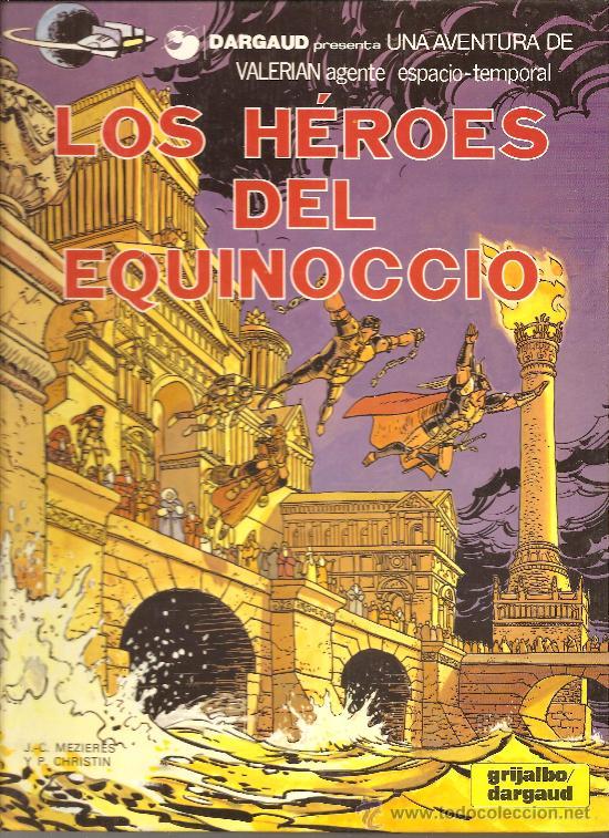 LAS AVENTURAS DE VALERIAN Nº 7 LOS HEROES DEL EQUINOCIO (Tebeos y Comics - Grijalbo - Valerian)