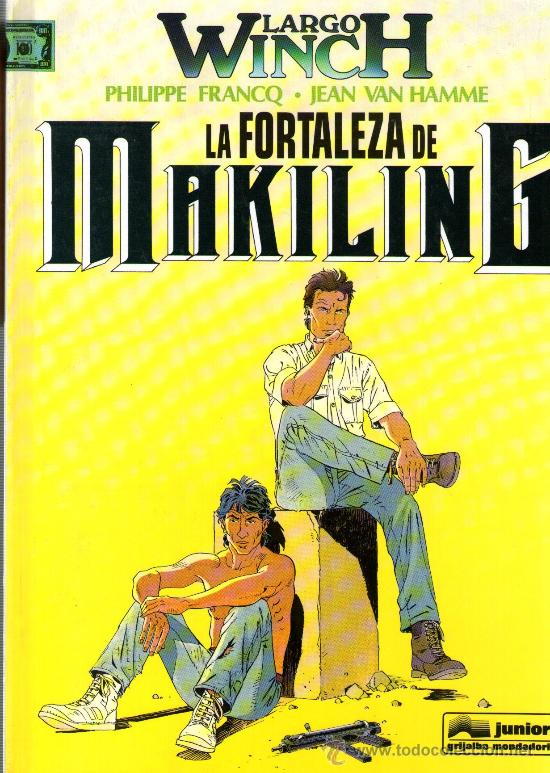 LARGO WINCH - Nº 7 - LA FORTALEZA DE MAKILING - EDIT. JUNIOR-GRIJALBO 1996 - TAPA DURA - COMO NUEVO (Tebeos y Comics - Grijalbo - Largo Winch)