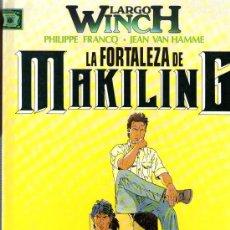 Cómics: LARGO WINCH - Nº 7 - LA FORTALEZA DE MAKILING - EDIT. JUNIOR-GRIJALBO 1996 - TAPA DURA - COMO NUEVO. Lote 28285968