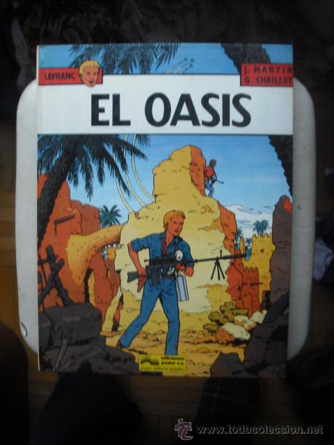 EL OASIS LEFRANC Nº 7 EDITORIAL GRIJALBO 1987 EN Y MUY DIFICIL (Tebeos y Comics - Grijalbo - Lefranc)