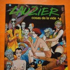 Cómics: LAUZIER . COSAS DE LA VIDA 4 . GRIJALBO - DARGAUD 1987 . NUEVO !. Lote 29134483