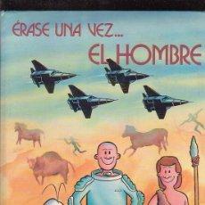 Cómics: ERASE UNA VEZ.. EL HOMBRE - TOMO Nº 4. Lote 25619302