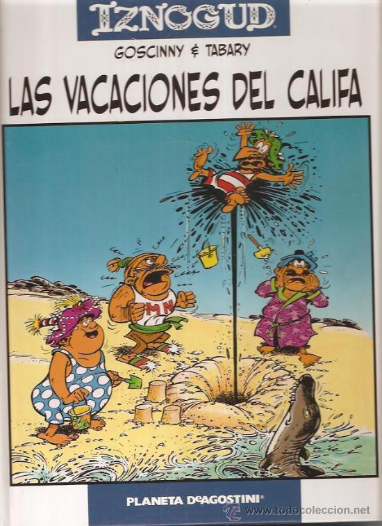 IZNOGUD LAS VACACIONES DEL CALIFA (Tebeos y Comics - Grijalbo - Iznogoud)