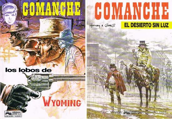 COMANCHE POR HERMANN Y GREG. LOS LOBOS DE WYOMING Y EL DESIERTO SIN LUZ (NUMEROS 3 Y 5) (Tebeos y Comics - Grijalbo - Comanche)