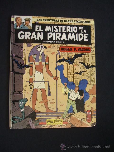 LAS AVENTURAS DE BLAKE Y MORTIMER - EL MISTERIO DE LA GRAN PIRAMIDE - PRIMERA PARTE - EDIC. JUNIOR - (Tebeos y Comics - Grijalbo - Blake y Mortimer)