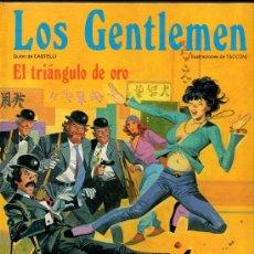 Cómics: EL TRIANGULO DE ORO - LOS GENTLEMEN - CASTELLI Y TACCONI. Lote 29763992