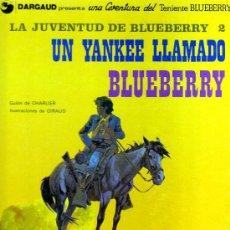 Cómics: LA JUVENTUD DE BLUEBERRY 2 - UN YANKEE LLAMADO BLUEBERRY (CHARLIER-GIRAUD). Lote 30164239