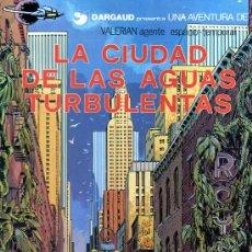 Cómics: VALERIAN AGENTE ESPACIO-TEMPORAL: LA CIUDAD DE LAS AGUAS TURBULENTAS (TOMO NÚMERO 8). Lote 30191087