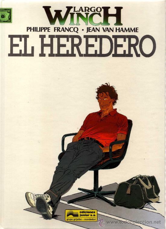 LARGO WINCH (PHILIPPE FRANCQ - JEAN VAN HAMME) NÚMERO 1: EL HEREDERO. GRIJALBO (Tebeos y Comics - Grijalbo - Largo Winch)