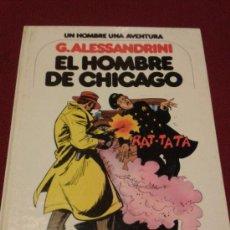 Cómics: EL HOMBRE DE CHICAGO Nº3 G.ALESSANDRINI JUNIOR. Lote 30445526