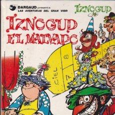 Cómics: LAS AVENTURAS DEL GRAN VISIR IZNOGUD IZNOGUD EL MALVADO. Lote 30677962