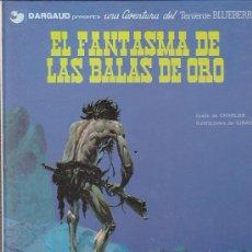 Cómics: COMIC TENIENTE BLUEBERRY EL FANTASMA DE LAS BALAS DE ORO. Lote 31171698