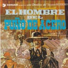 Cómics: COMIC TENIENTE BLUEBERRY EL HOMBRE DEL PUÑO DE ACERO. Lote 31172026