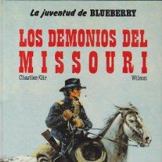 Cómics: COMIC TENIENTE BLUEBERRY LOS DEMONIOS DEL MISSOURI. Lote 31172063