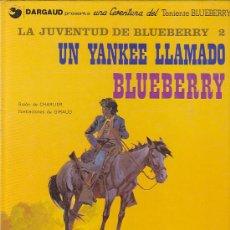 Cómics: COMIC TENIENTE BLUEBERRY UN YANKEE LLAMADO BLUEBERRY. Lote 31172086
