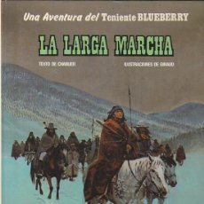 Cómics: COMIC TENIENTE BLUEBERRY LA LARGA MARCHA. Lote 31172118
