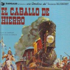 Cómics: COMIC TENIENTE BLUEBERRY EL CABALLO DE HIERRO. Lote 31172131