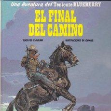 Cómics: COMIC TENIENTE BLUEBERRY EL FINAL DEL CAMINO. Lote 31172145