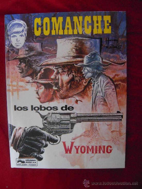 LOS LOBOS DE WYOMING - COMANCHE 3 - HERMANN & GREG - CARTONE (Tebeos y Comics - Grijalbo - Comanche)