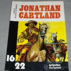 Cómics: COL. 16 22 Nº 8 JONATHAN CARTLAND. GRIJALBO 1981. Y DIFÍCIL!!!!!!!!!!!. Lote 31304197