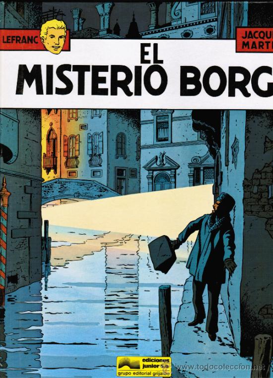LEFRANC Nº 3 - JACQUES MARTIN - EL MISTERIO BORG - GRIJALBO - TAPA DURA (Tebeos y Comics - Grijalbo - Lefranc)