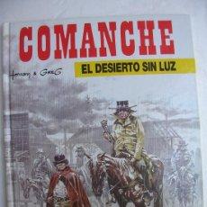 Cómics: COMANCHE Nº 5: EL DESIERTO SIN LUZ. Lote 31803324