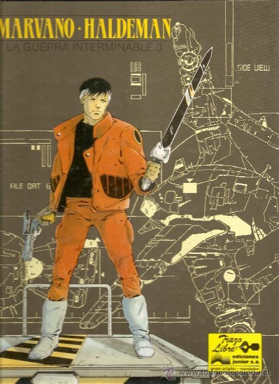 LA GUERRA INTERMINABLE Nº 3 TRAZO LIBRE 8 EDICIONES JUNIOR (Tebeos y Comics - Grijalbo - Otros)