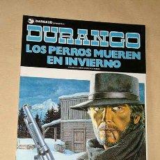 Cómics: DURANGO Nº 1. LOS PERROS MUEREN EN INVIERNO. YVES SWOLFS. GRIJALBO, DARGAUD, 1989. +++. Lote 31912516