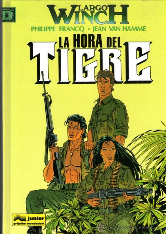 LARGO WINCH - Nº 8 - LA HORA DEL TIGRE - EDITORIAL JUNIOR-GRIJALBO - 1997 - TAPA DURA - COMO NUEVO (Tebeos y Comics - Grijalbo - Largo Winch)
