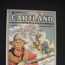 Cómics: CARTLAND - Nº 7 - LOS SUPERVIVIENTES DE LAS TINIEBLAS - GRIJALBO - DARGAUD - . Lote 32129283