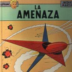 Cómics: LEFRANC Nº 1. LA AMENAZA. JACQUES MARTIN. GRIJALBO. TAPA DURA. Lote 32266517