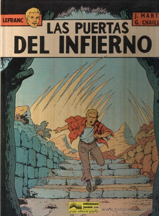 LEFRANC Nº 5. LAS PUERTAS DEL INFIERNO. JACQUES MARTIN. GRIJALBO. TAPA DURA (Tebeos y Comics - Grijalbo - Lefranc)