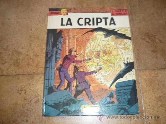 LEFRANC Nº 9. LA CRIPTA. JACQUES MARTIN. GRIJALBO. TAPA DURA (Tebeos y Comics - Grijalbo - Lefranc)