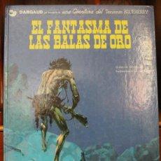 Cómics: TENIENTE BLUEBERRY – GRIJALBO/DARGAUD – TOMO Nº 2: EL FANTASMA DE LAS BALAS DE ORO. Lote 32329617