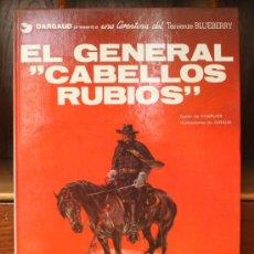 """Cómics: TENIENTE BLUEBERRY – GRIJALBO/DARGAUD – TOMO Nº 6: EL GENERAL """"CABELLOS RUBIOS"""". Lote 32331294"""