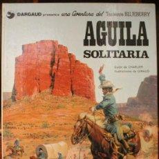 Cómics: TENIENTE BLUEBERRY – GRIJALBO/DARGAUD – TOMO Nº 18: AGUILA SOLITARIA. Lote 32334124
