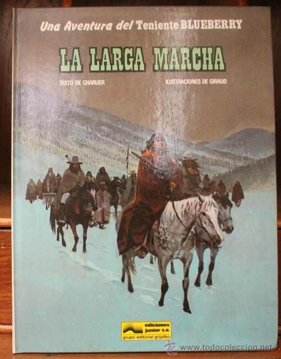 TENIENTE BLUEBERRY – GRIJALBO/DARGAUD – TOMO Nº 20: LA LARGA MARCHA (Tebeos y Comics - Grijalbo - Blueberry)