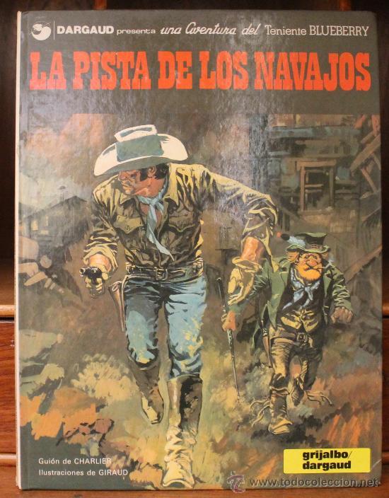 TENIENTE BLUEBERRY – GRIJALBO/DARGAUD – TOMO Nº 22: LA PISTA DE LOS NAVAJOS (Tebeos y Comics - Grijalbo - Blueberry)