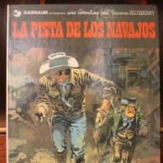 Cómics: TENIENTE BLUEBERRY – GRIJALBO/DARGAUD – TOMO Nº 22: LA PISTA DE LOS NAVAJOS. Lote 32336038