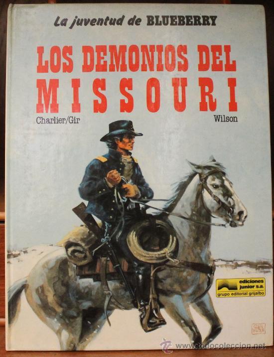 TENIENTE BLUEBERRY – GRIJALBO/DARGAUD – TOMO Nº 25: LOS DEMONIOS DEL MISSOURI (Tebeos y Comics - Grijalbo - Blueberry)