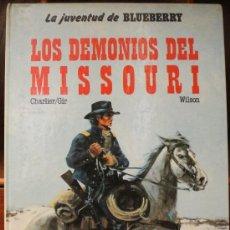 Cómics: TENIENTE BLUEBERRY – GRIJALBO/DARGAUD – TOMO Nº 25: LOS DEMONIOS DEL MISSOURI. Lote 32365883